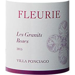 Fleurie Les Granits Roses - Villa Ponciago vin Rouge 2015