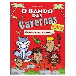 Livro O Bando das Cavernas 1 de Nuno Caravela